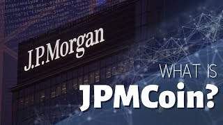 What is JPMCoin?