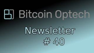 Transaction Fee Spike, Lightning Trampoline, Bech32 decoding ~ Bitcoin OpTech #40