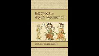 General Considerations on Inflation ~ Ethics of Money Production
