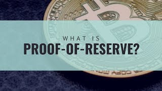 What is Proof-of-Reserve?